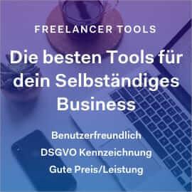 Freelancer Tools für dein selbständiges Business